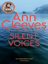 Silent Voices (eBook): Vera Stanhope Series, Book 4