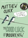 The Good Luck of Right Now (eBook)