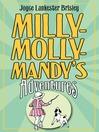 Milly-Molly-Mandy's Adventures (eBook)