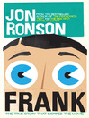 Frank (eBook): The True Story that Inspired the Movie: The True Story that Inspired the Movie