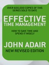 Effective Time Management (eBook): How to Save Time and Spend it WIsely