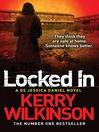 Locked In (eBook): Jessica Daniel Series, Book 1