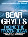 Facing the Frozen Ocean (eBook): One man's dream to lead a team across the treacherous North Atlantic