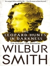 The Leopard Hunts in Darkness (eBook): The Family Ballantyne Series, Book 4