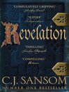 Revelation (eBook): Shardlake Series, Book 4