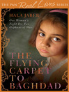 The Flying Carpet to Baghdad (eBook): One Woman's Fight for Two Orphans of War