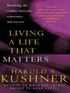 Living a Life that Matters (eBook): Resolving the Conflict Between Conscience and Success