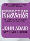 Effective Innovation (eBook): The Essential Guide to Staying Ahead of the Competition