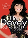 Bold As Brass (eBook): My Story