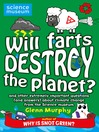 Will Farts Destroy the Planet? (eBook): and other extremely important questions (and answers) about climate change from the Science Museum
