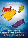 Dirk Gently's Holistic Detective Agency (eBook)