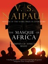 The Masque of Africa (eBook): Glimpses of African Belief