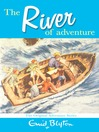 The River of Adventure (eBook): Adventure Series, Book 8
