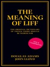 The Meaning of Liff (eBook): The Original Dictionary Of Things There Should Be Words For