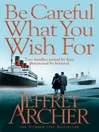 Be Careful What You Wish For (eBook)