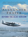 Beyond the Blue Horizon (eBook)