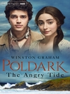 The Angry Tide (eBook): Poldark Series, Book 7