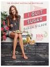 I Quit Sugar (eBook): Your Complete 8-Week Detox Program and Cookbook