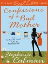 Confessions of a Bad Mother (eBook)
