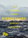 Life Lessons from Kierkegaard (eBook)