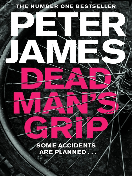 Dead Man's Grip (eBook): Detective Superintendent Roy Grace Series, Book 7