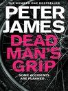 Dead Man's Grip (eBook): Detective Superintendent Roy Grace Series, Book 7