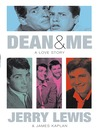 Dean and Me (eBook): A Love Story