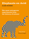 Elephants on Acid (eBook): And Other Bizarre Experiments