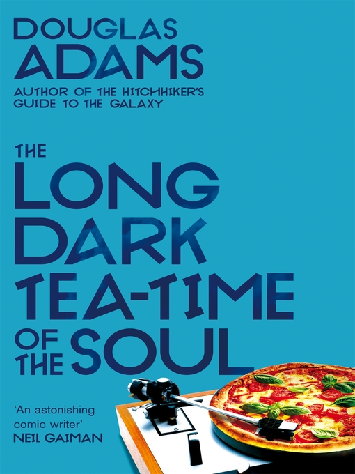 The Long Dark Tea-Time of the Soul (eBook)