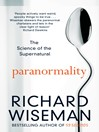 Paranormality (eBook): Why we see what isn't there