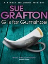 G is for Gumshoe (eBook): Kinsey Millhone Series, Book 7