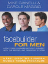 Facebuilder for Men (eBook): Look Years Younger Without Surgery