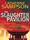 The Slaughter Pavilion (eBook): Robin Ballantyne Series, Book 4