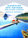 Marrying Off Mother and Other Stories (eBook)