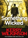 Something Wicked (eBook): Andrew Hunter Series, Book 1