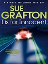 I is for Innocent (eBook): Kinsey Millhone Series, Book 9