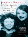 If the Spirit Moves You (eBook): Life and Love After Death