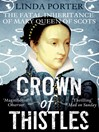 Crown of Thistles (eBook): The Fatal Inheritance of Mary, Queen of Scots