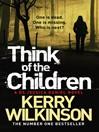 Think of the Children (eBook): Jessica Daniel Series, Book 4