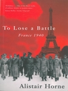To Lose a Battle (eBook): France 1940