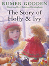 The Story of Holly and Ivy (eBook)