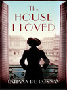 The House I Loved (eBook)