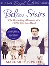 Below Stairs (eBook): The Bestselling Memoirs of a 1920s Kitchen Maid