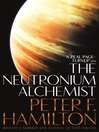 The Neutronium Alchemist (eBook): Night's Dawn Trilogy, Book 2