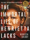 The Immortal Life of Henrietta Lacks (eBook)