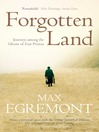 Forgotten Land (eBook): Journeys Among the Ghosts of East Prussia