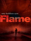 Flame (eBook): Sky Chasers Series, Book 3