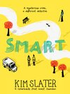 Smart (eBook): A mysterious crime, a different detective.