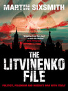 The Litvinenko File (eBook)