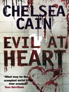 Evil at Heart (eBook): Archie Sheridan & Gretchen Lowell Series, Book 3